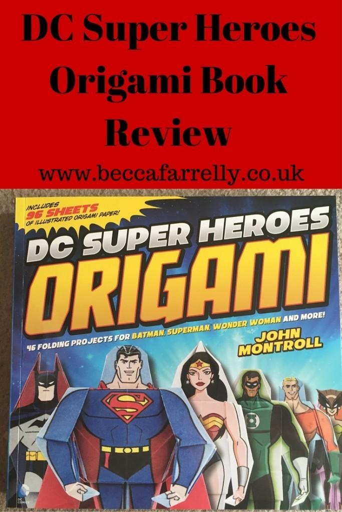 dc super heroes origami