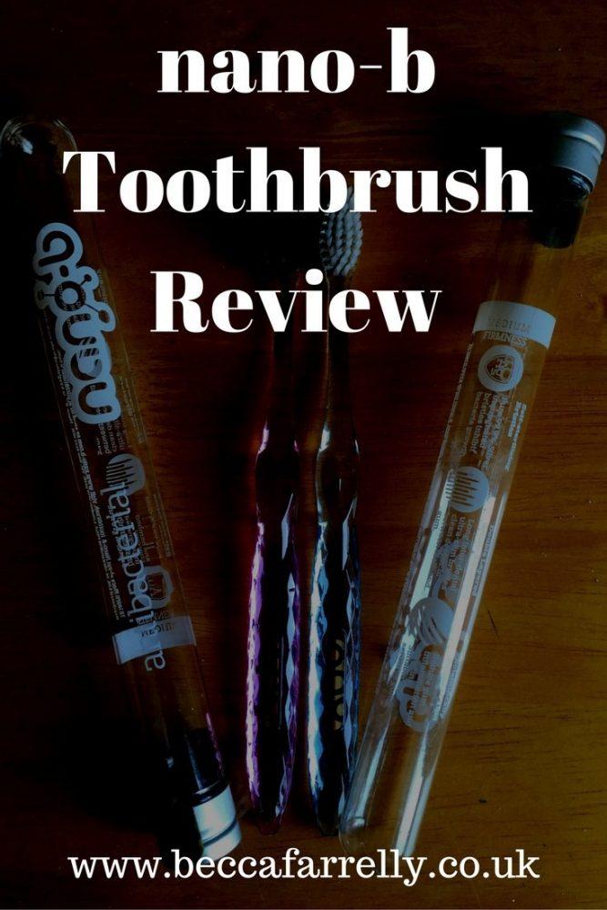 nano-b Toothbrush Review