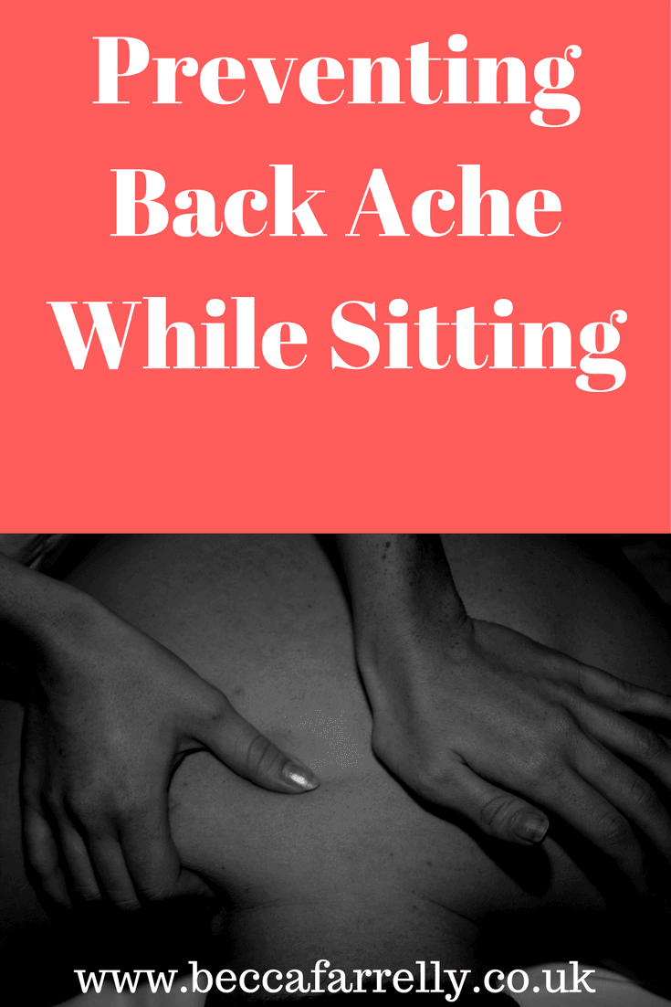 Preventing Back Ache While Sitting